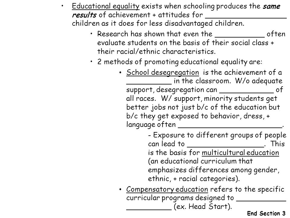 2 methods of promoting educational equality are: