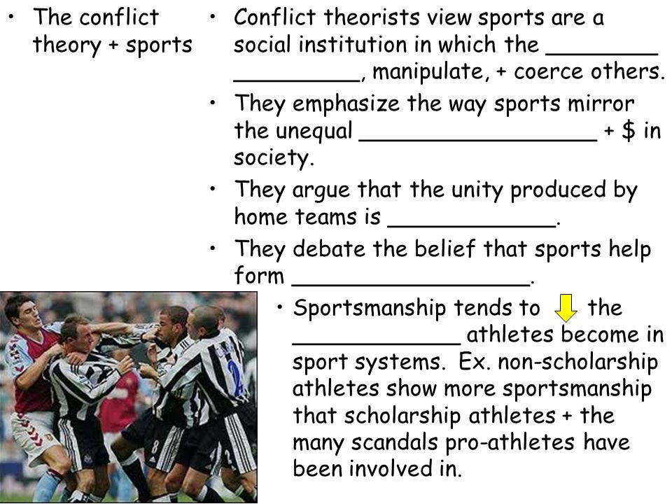 The conflict theory + sports