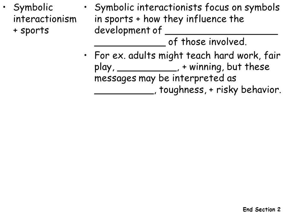 Symbolic interactionism + sports
