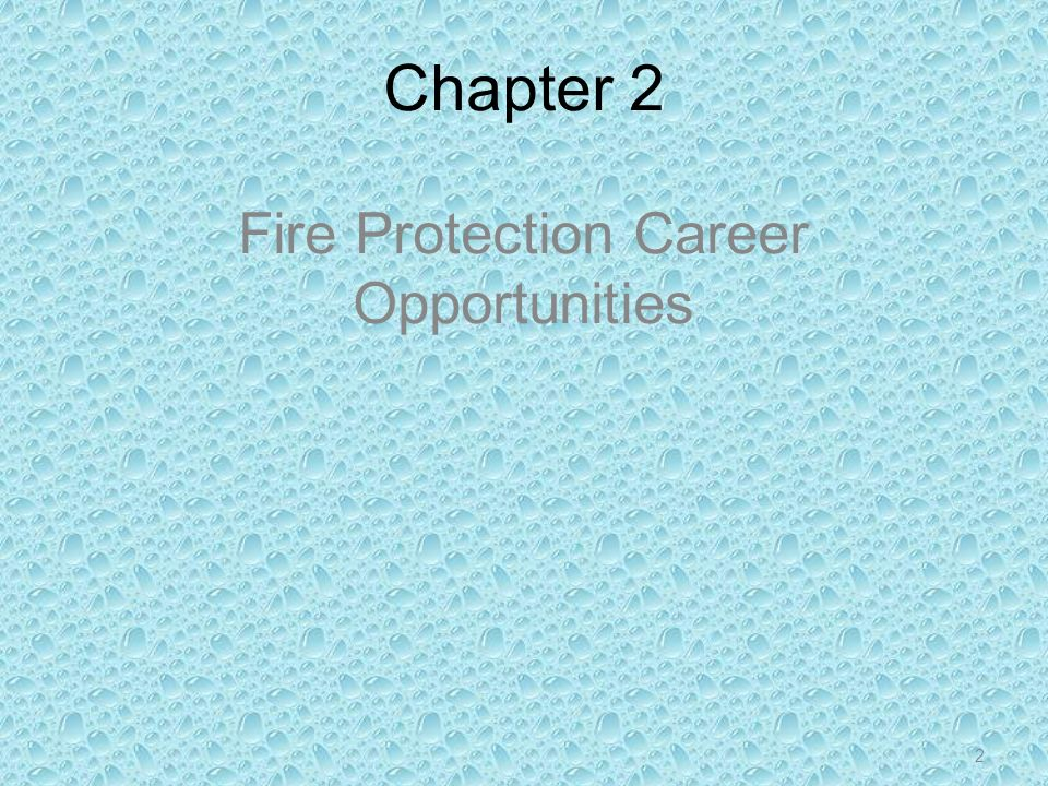 Fire Protection Career Opportunities
