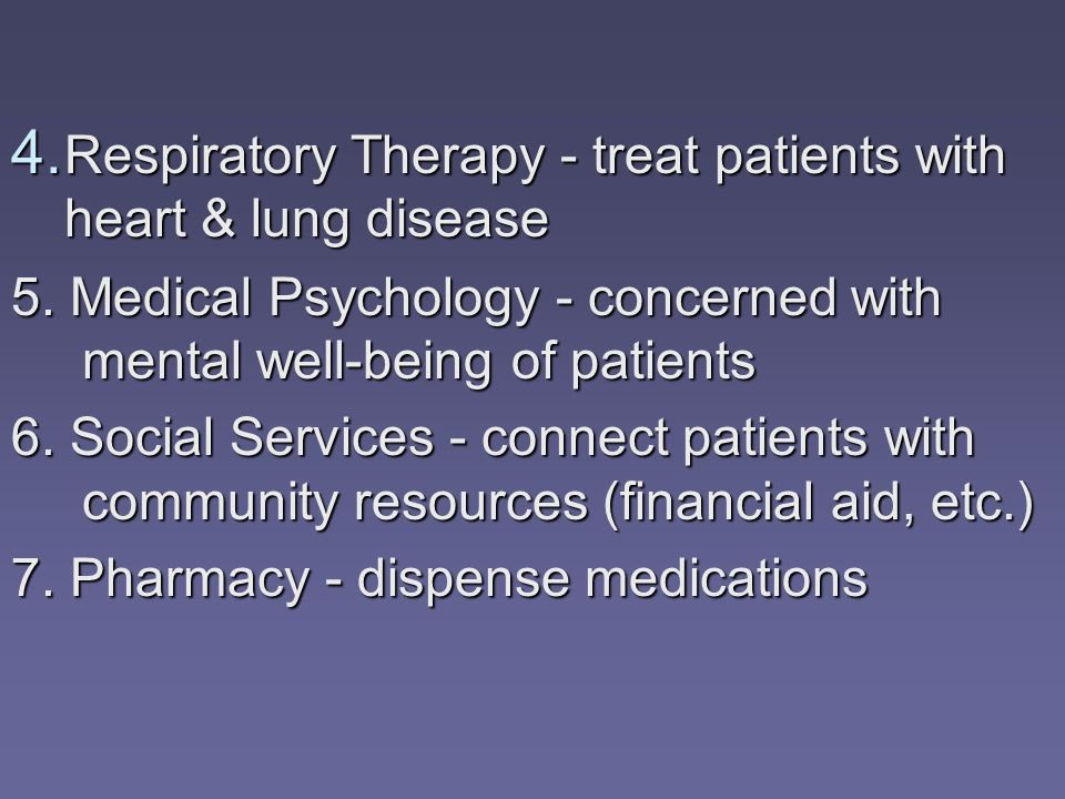 Respiratory Therapy - treat patients with heart & lung disease