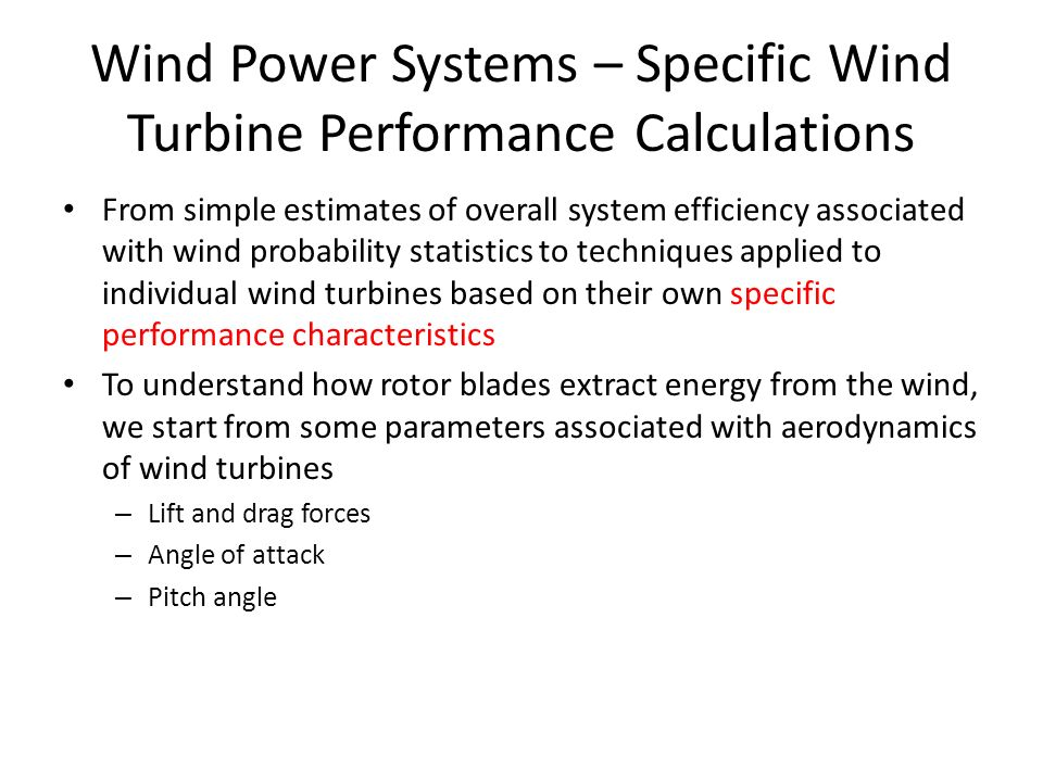 Wind Power Systems – Specific Wind Turbine Performance Calculations