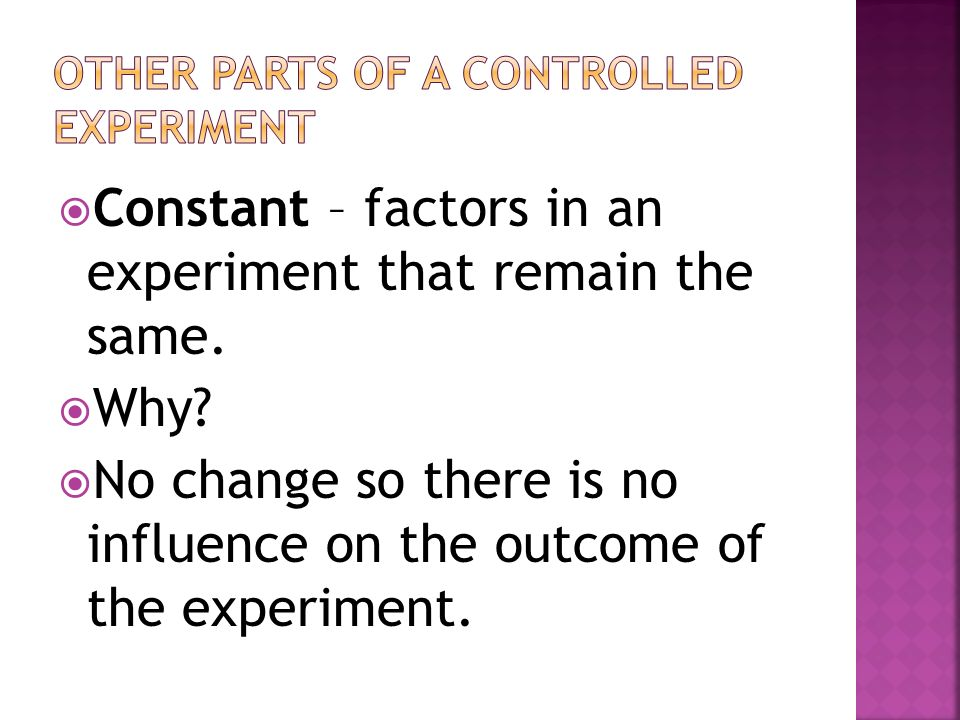 Other parts of a controlled experiment