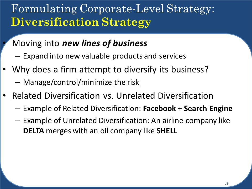 Formulating Corporate-Level Strategy: Diversification Strategy