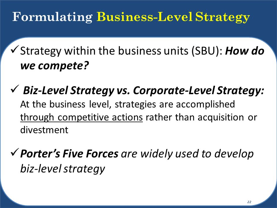 Formulating Business-Level Strategy