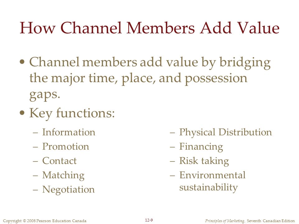 How Channel Members Add Value