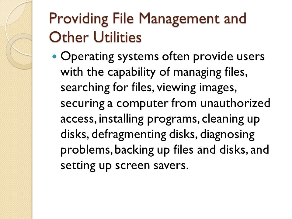 Providing File Management and Other Utilities