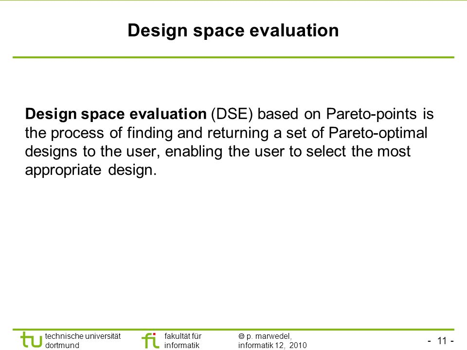 Design space evaluation