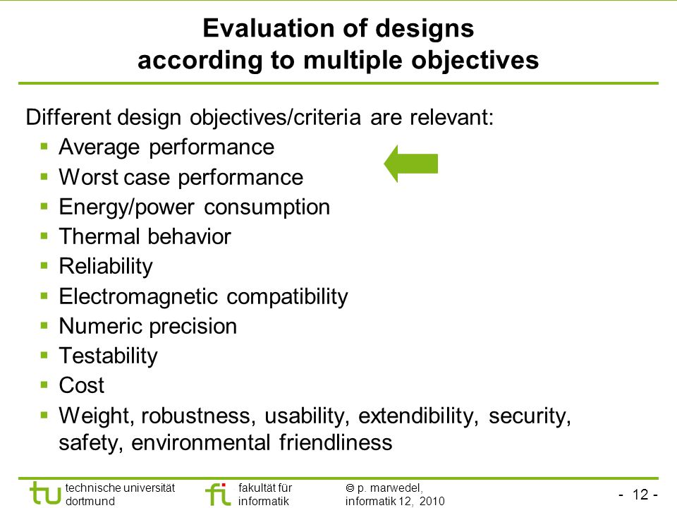 Evaluation of designs according to multiple objectives