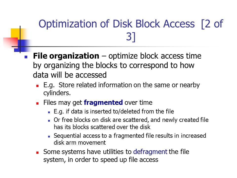 Optimization of Disk Block Access [2 of 3]