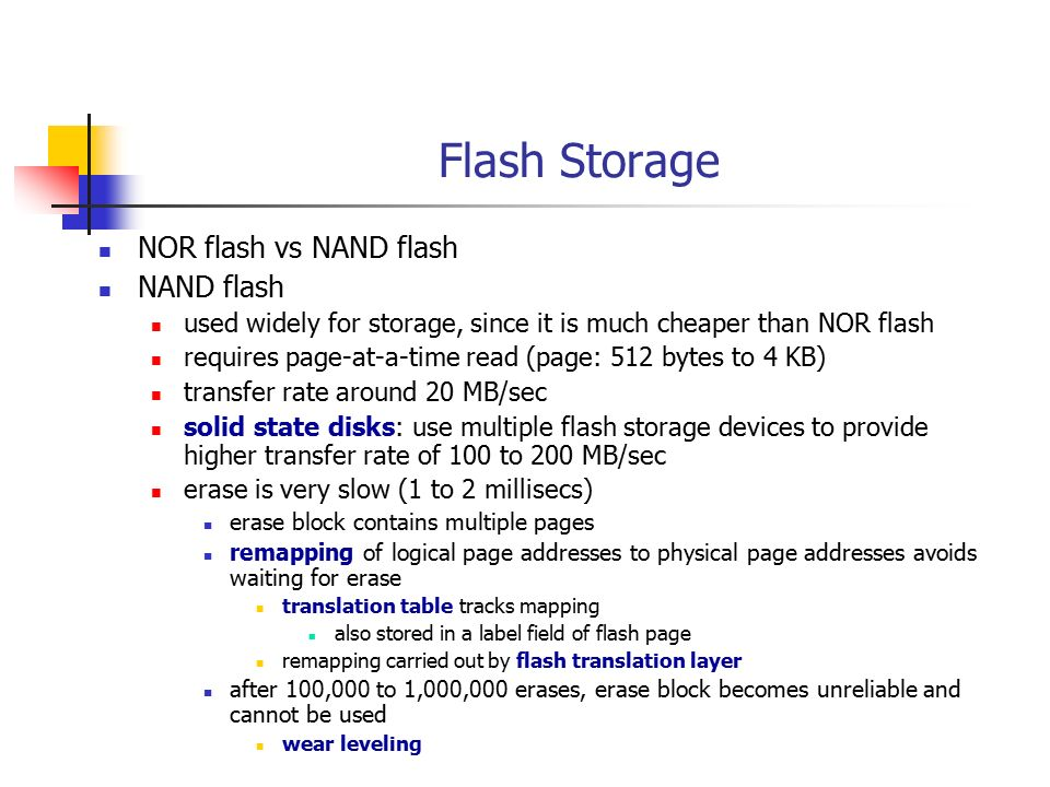 Flash Storage NOR flash vs NAND flash NAND flash