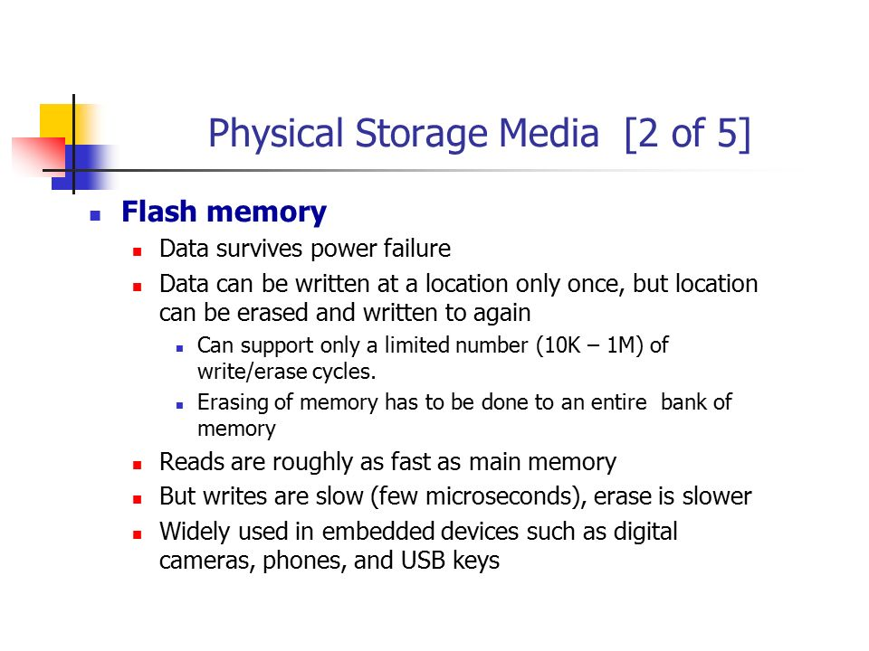 Physical Storage Media [2 of 5]