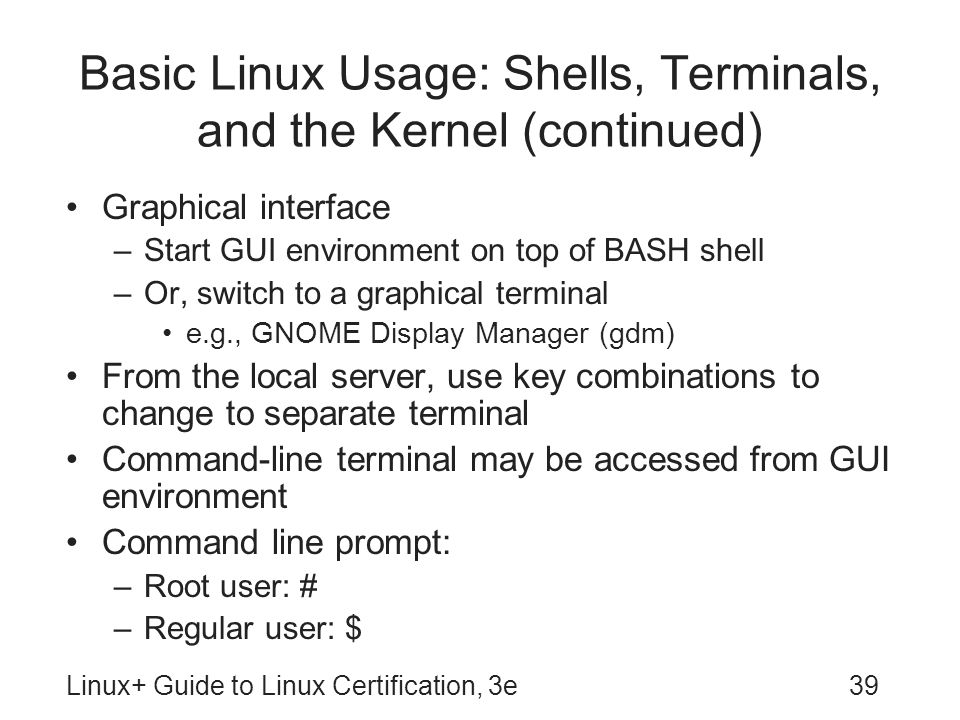 Linux+ Guide to Linux Certification, Third Edition - ppt