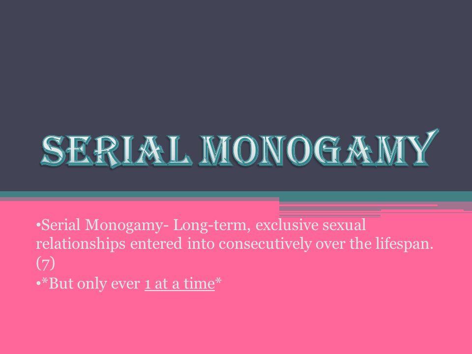 monogamy vs serial monogamy