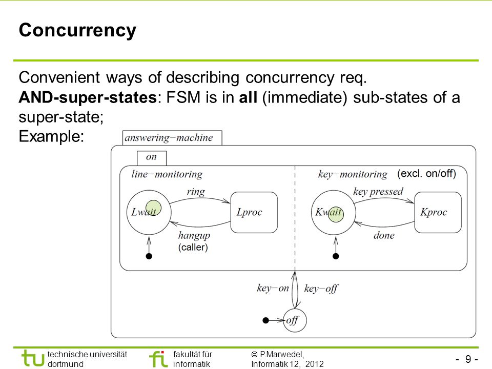 Concurrency Convenient ways of describing concurrency req.