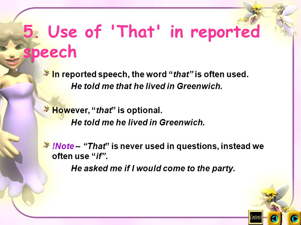 5. Use of That in reported speech