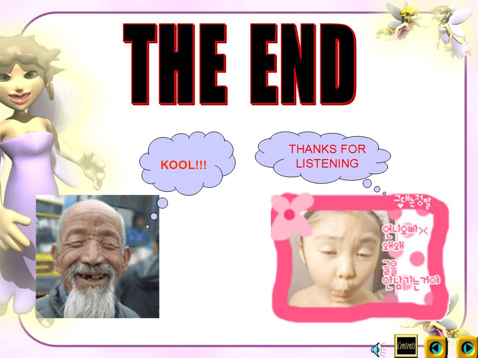THE END KOOL!!! THANKS FOR LISTENING