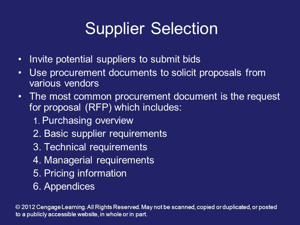 Supplier Selection Invite potential suppliers to submit bids