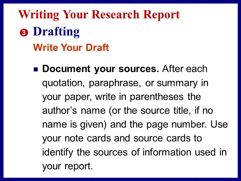 Drafting Writing Your Research Report Write Your Draft