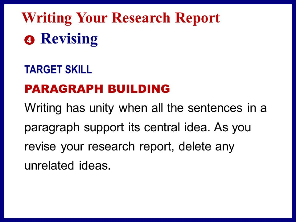 Revising Writing Your Research Report