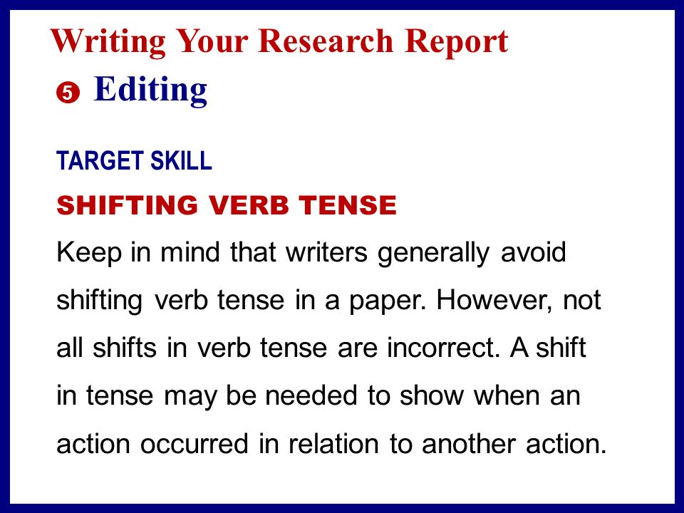 Editing Writing Your Research Report