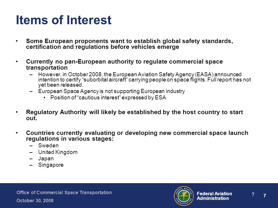 Items of Interest Some European proponents want to establish global safety standards, certification and regulations before vehicles emerge.