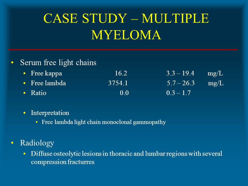 9 CASE STUDY U2013 MULTIPLE MYELOMA Serum Free Light Chains ...