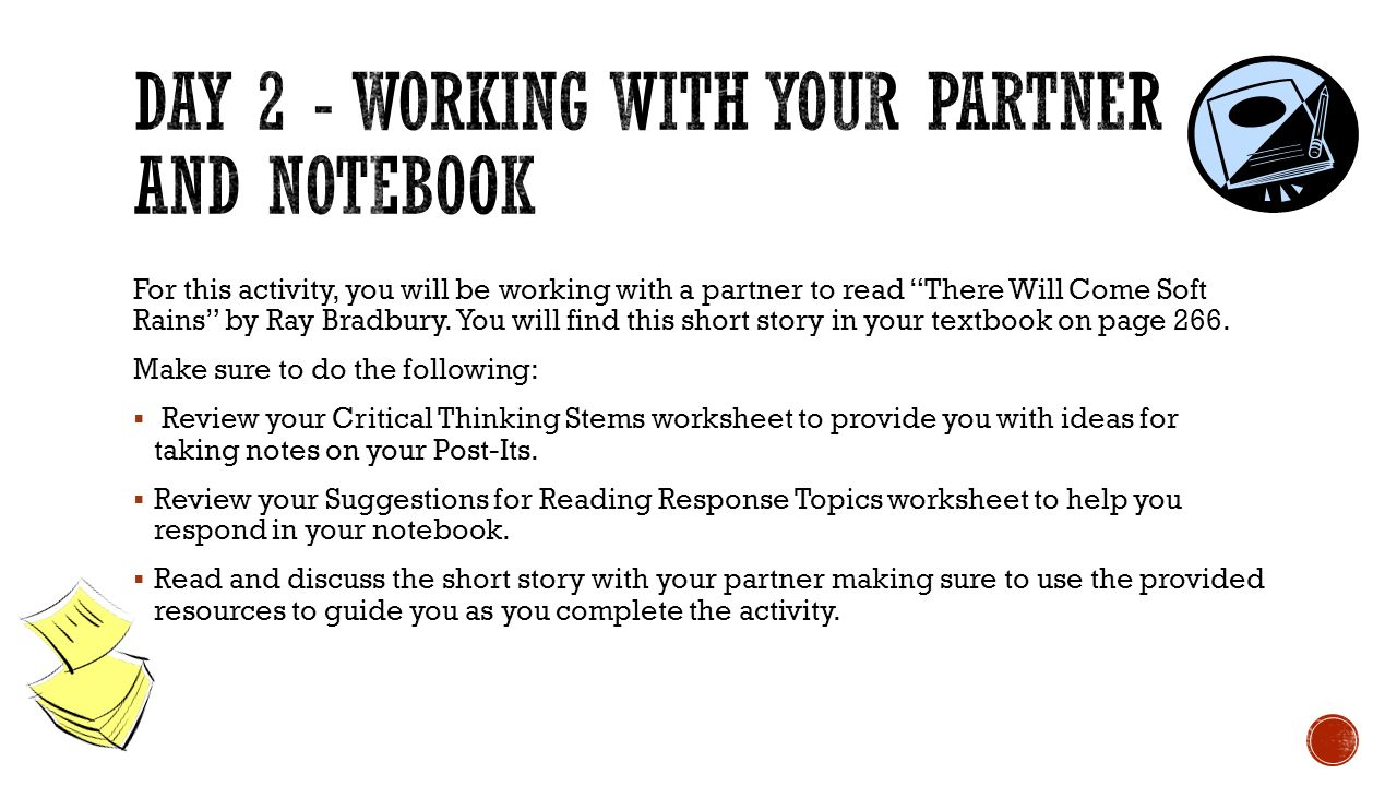 Day 2 - working with your partner and notebook