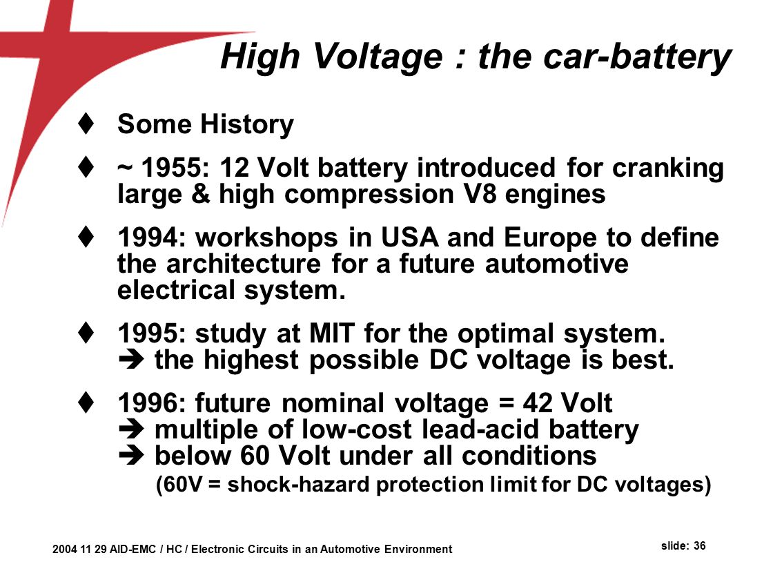 Automotive Environment Herman Casier Ami Semiconductor Belgium Ppt Car Battery Failure Detector The Circuit High Voltage