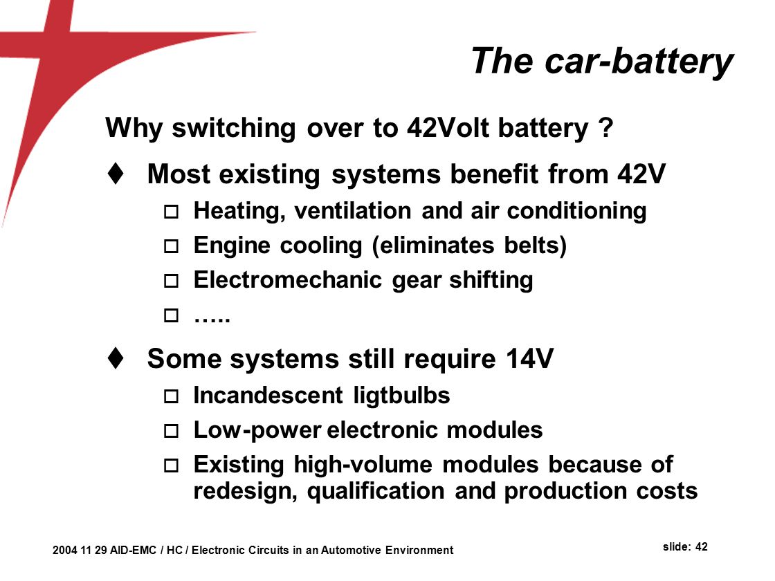 Automotive Environment Herman Casier Ami Semiconductor Belgium Ppt Car Battery Failure Detector The Circuit Why Switching Over To 42volt
