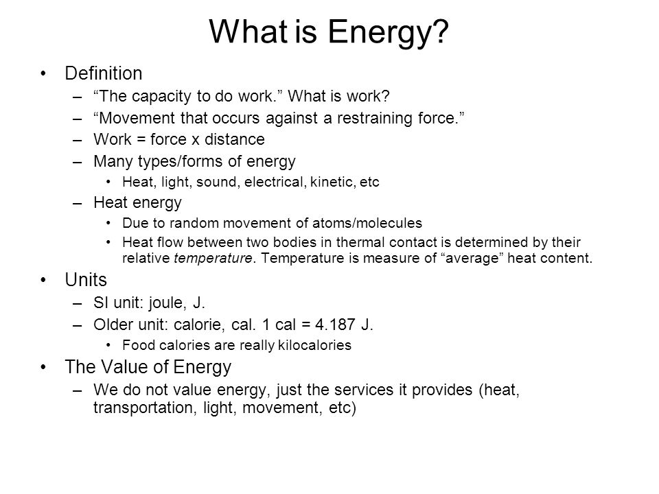 What is Energy Definition Units The Value of Energy