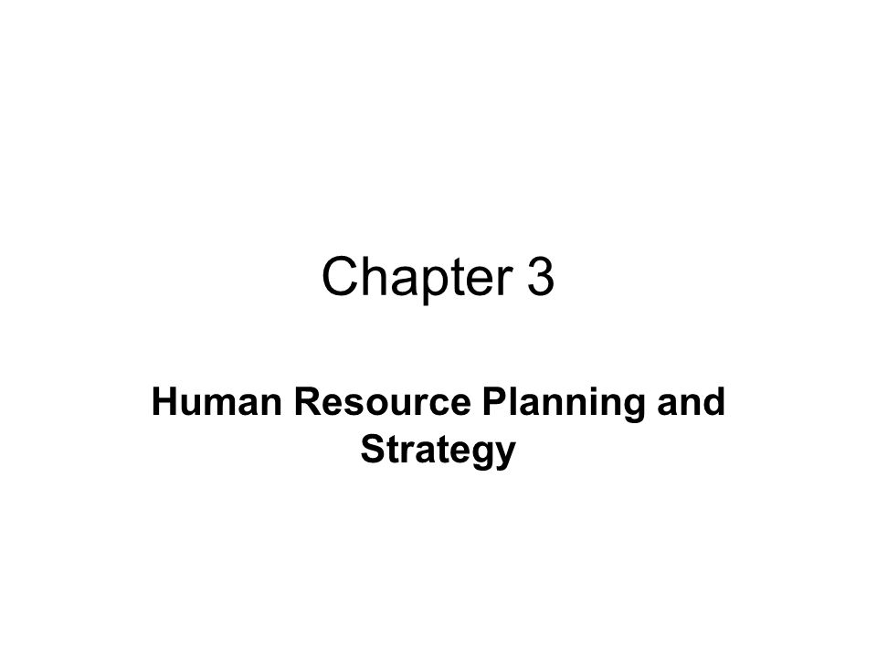 chapter 5 human resources planning Chapter 5: human resources planning and recruitment 1 the evidence seems to support the idea that when a company needs to replace their leader, an internal recruit is the better choice.