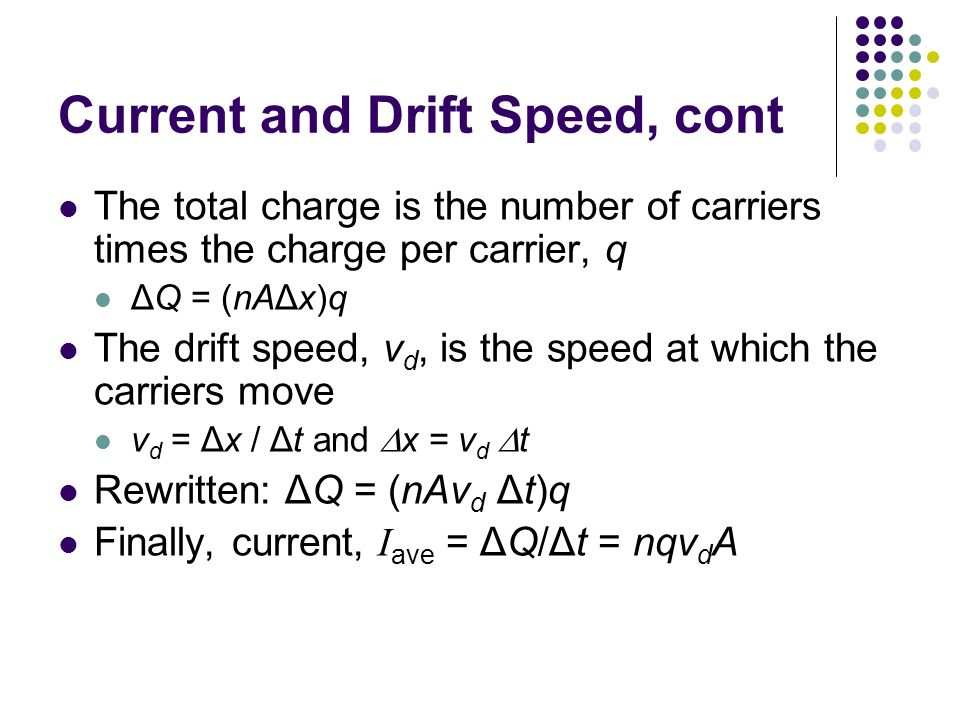 Current and Drift Speed, cont