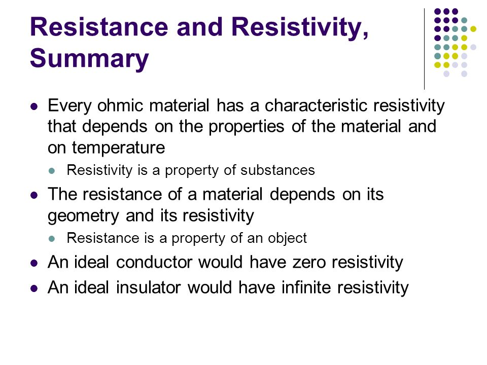 Resistance and Resistivity, Summary