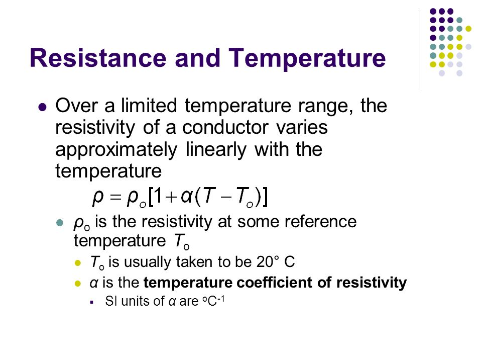 Resistance and Temperature