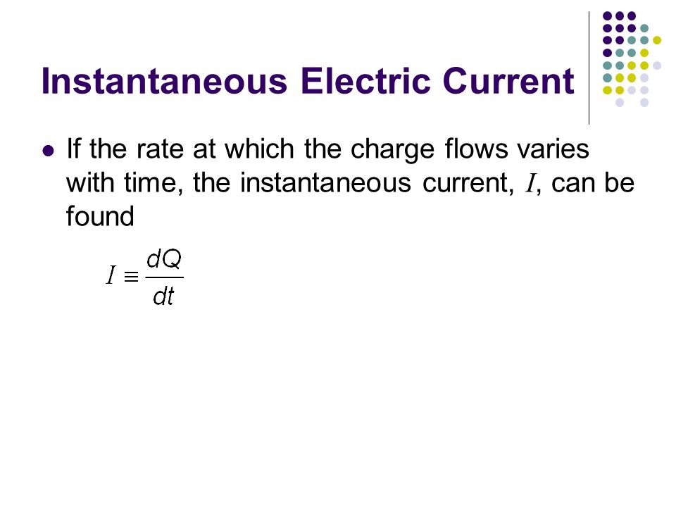 Instantaneous Electric Current