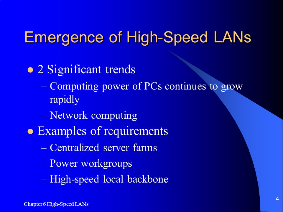 Emergence of High-Speed LANs