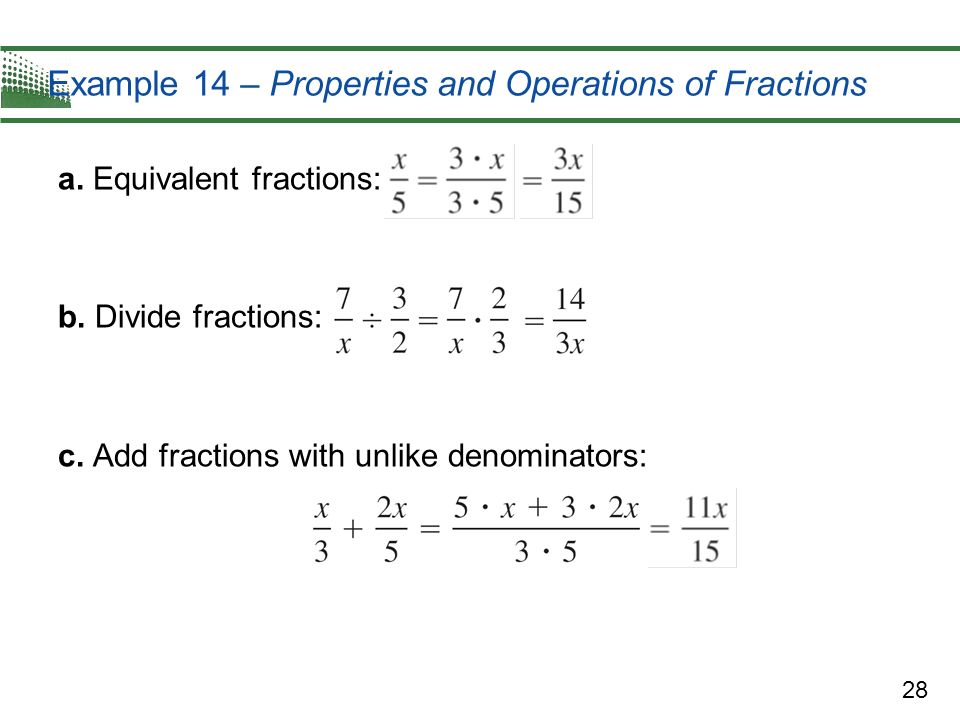 Example 14 – Properties and Operations of Fractions
