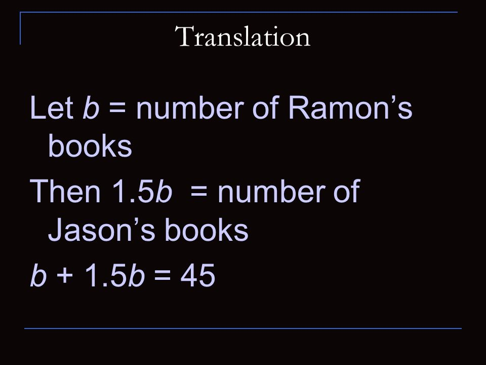 Let b = number of Ramon's books Then 1.5b = number of Jason's books