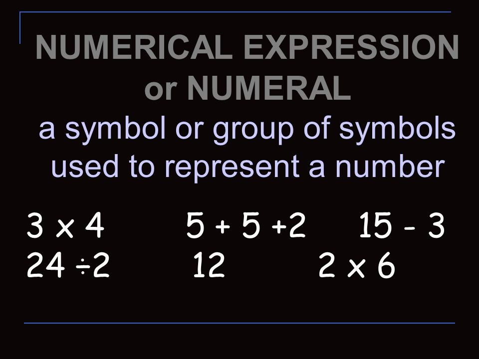 NUMERICAL EXPRESSION or NUMERAL