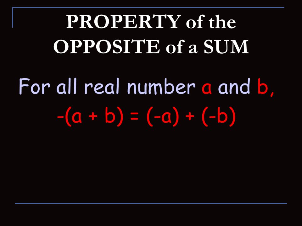 PROPERTY of the OPPOSITE of a SUM