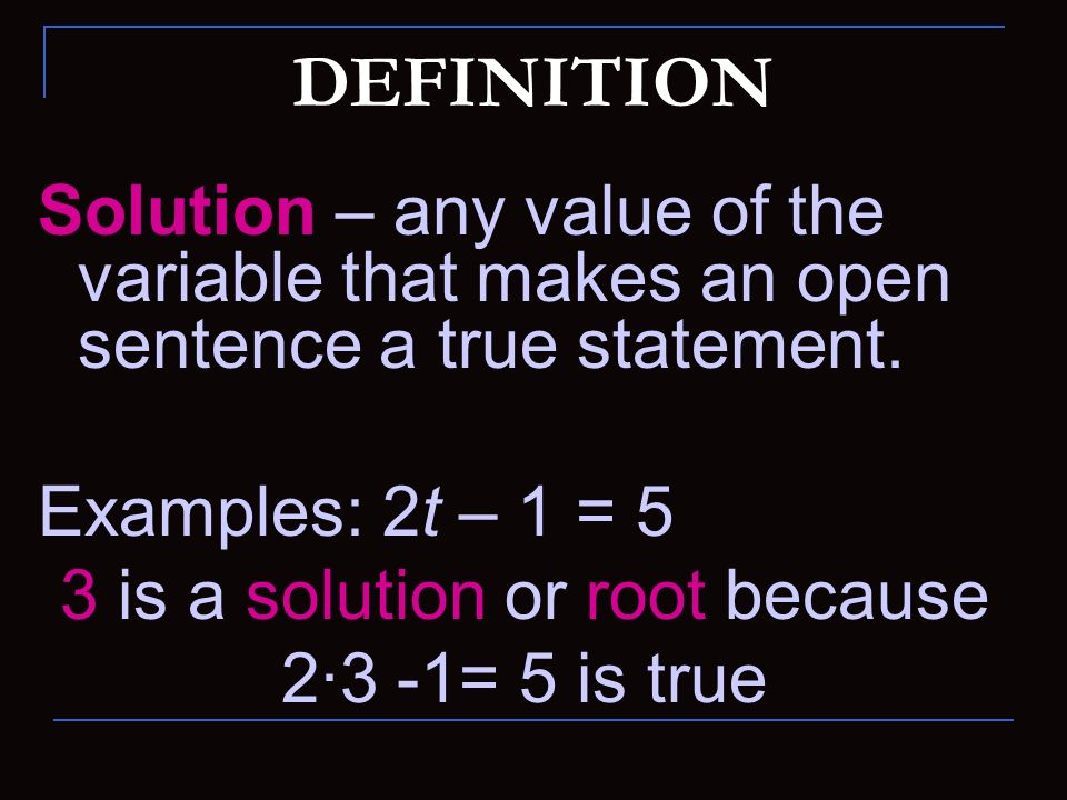 3 is a solution or root because
