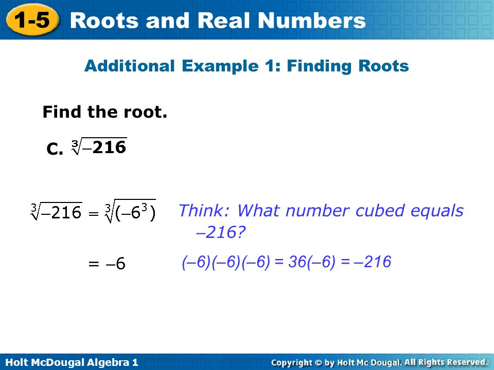 Additional Example 1: Finding Roots