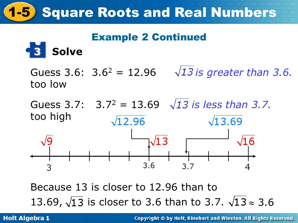 Example 2 Continued Solve 3 Guess 3.6: 3.62 = too low