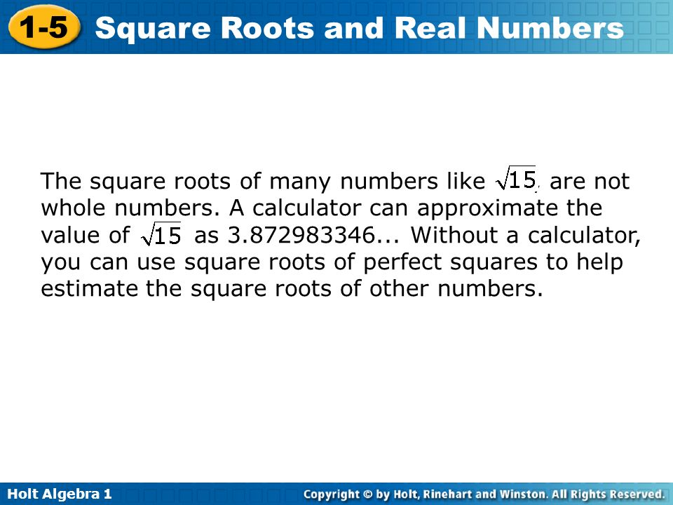 The square roots of many numbers like , are not whole numbers