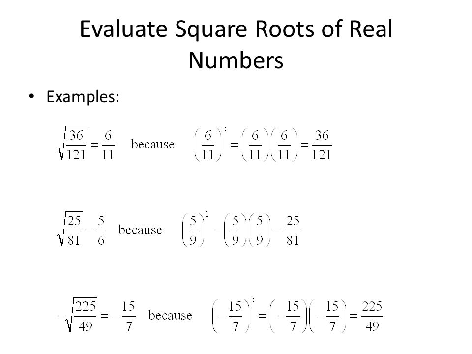 Evaluate Square Roots of Real Numbers
