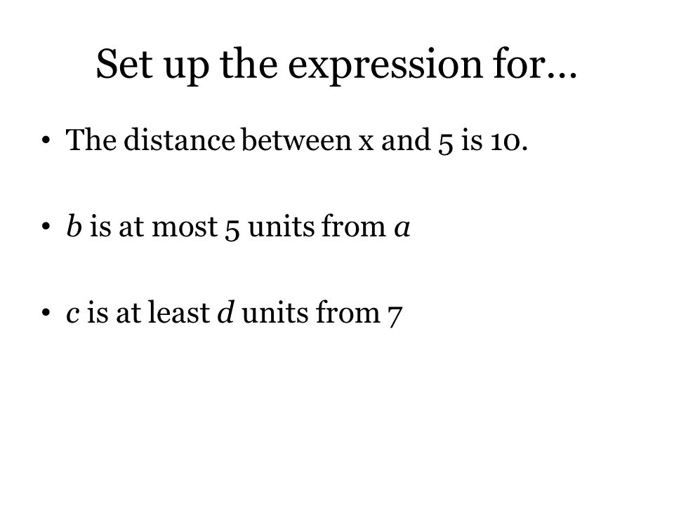 Set up the expression for…