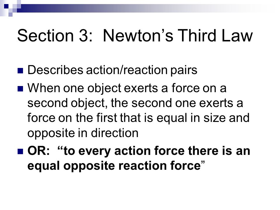 Section 3: Newton's Third Law
