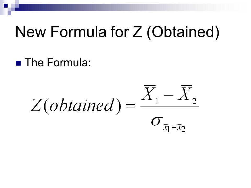 New Formula for Z (Obtained)