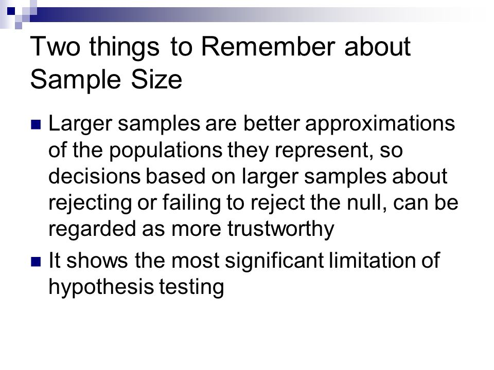 Two things to Remember about Sample Size